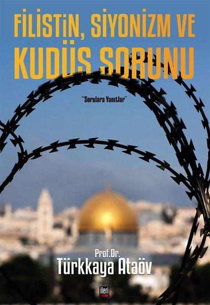 Filistin, Siyonizm ve Kudüs Sorunu.pdf