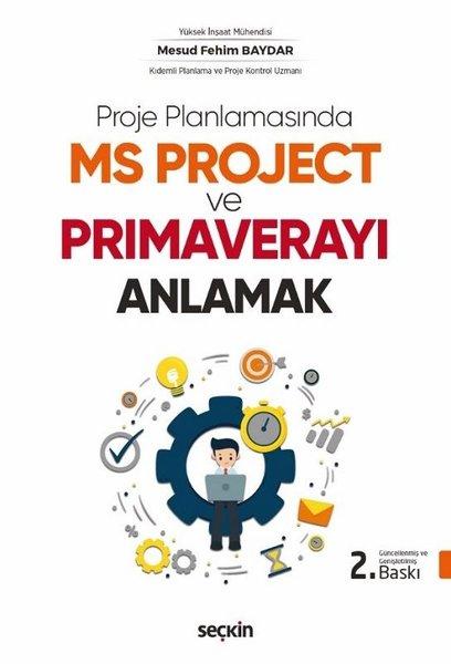 Proje Planlamasında MS Project ve Primaverayı Anlamak.pdf