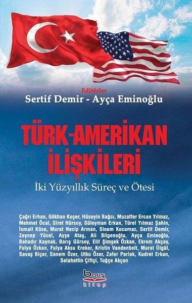Türk-Amerikan İlişkileri: İki Yüzyıllık Süreç ve Ötesi.pdf