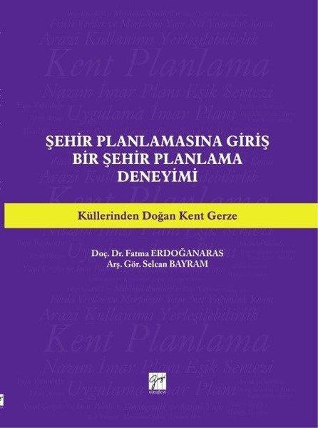 Şehir Planlamasına Giriş Bir Şehir Planlama Deneyimi.pdf