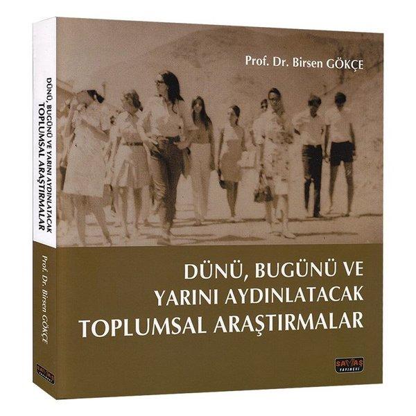 Dünü Bugünü ve Yarını Aydınlatacak Toplumsal Araştırmalar.pdf
