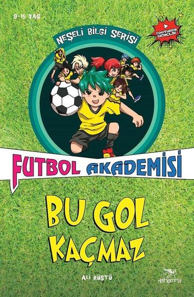 Futbol Akademisi Bu Gol Kaçmaz-Neşeli Bilgi Serisi 6.Kitap.pdf
