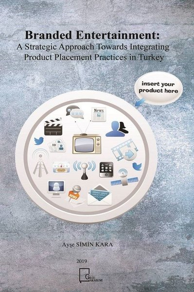 Branded Entertainment: A Strategic Approach Towards Integrating Product Placement Practices in Turke.pdf