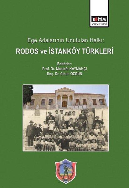 Ege Adalarının Unutulan Hallı: Rodos ve İstanköy Türkleri.pdf