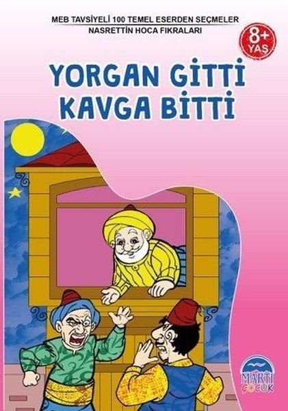 Yorgan Gitti Kavga Bitti 8+ Yaş-MEB Tavsiyeli 100 Temel Eserden Seçmeler.pdf