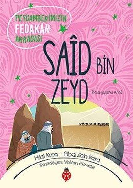 Said Bin Zeyd-Peygamberimizin Fedakar Arkadaşı.pdf