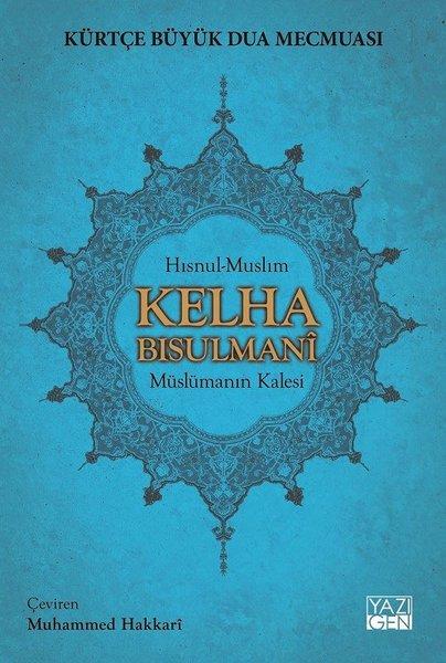 Kürtçe Büyük Dua Mecmuası-Kelha Bısulmani Müslüman Kalesi.pdf