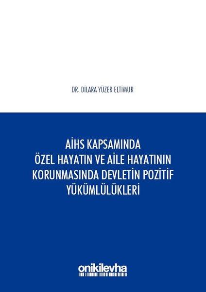 Avrupa İnsan Hakları Sözleşmesi Kapsamında Özel Hayatın ve Aile Hayatının Korunmasında Devletin Pozi.pdf