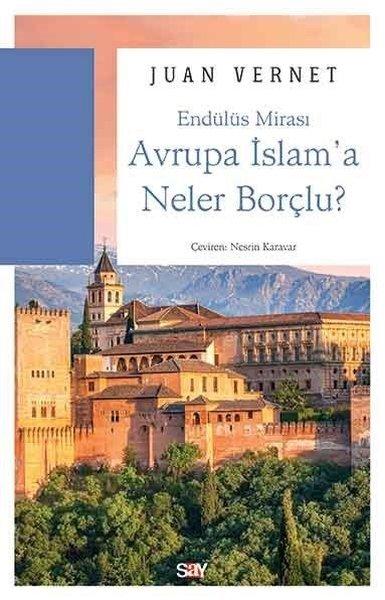 Avrupa İslama Neler Borçlu?.pdf