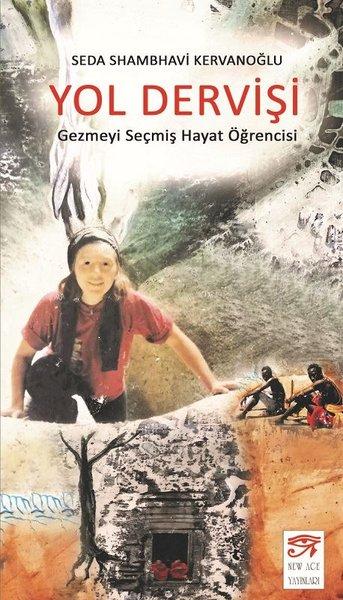 Yol Dervişi-Gezmeyi Seçmiş Hayat Öğrencisi.pdf