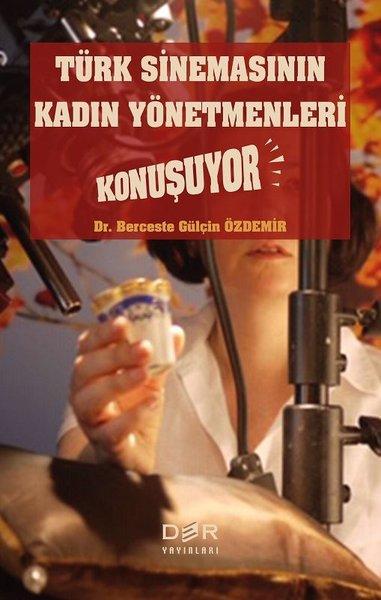Türk Sinemasının Kadın Yönetmenleri Konuşuyor.pdf