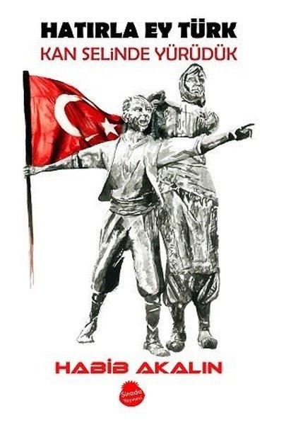 Hatırla Ey Türk Kan Selinde Yürüdük.pdf