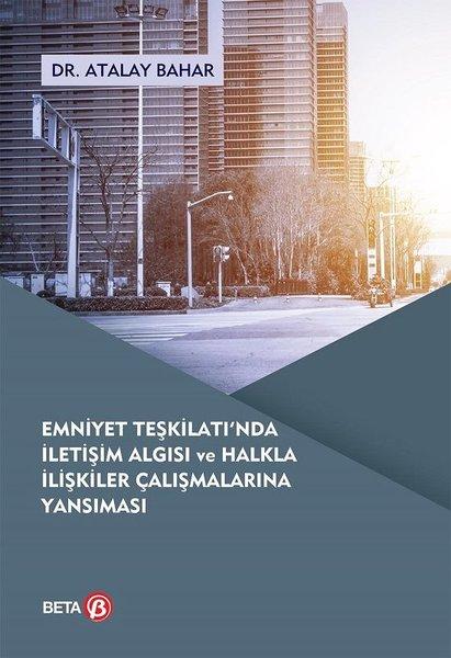 Emniyet Teşkilatında İletişim Algısı ve Halkla İlişkiler Çalışmalarına Yansıması.pdf