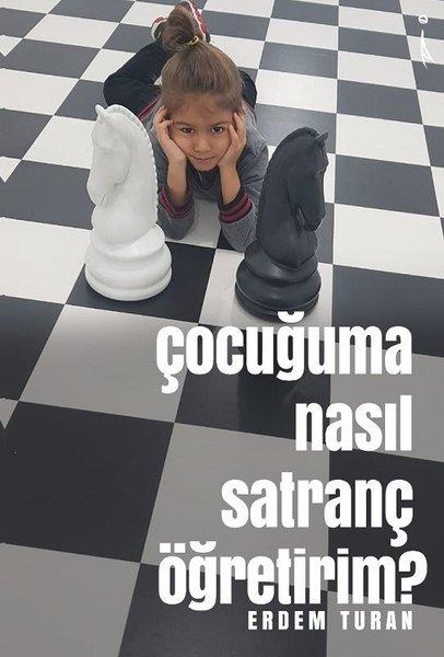 Çocuğuma Nasıl Satranç Öğretirim?.pdf