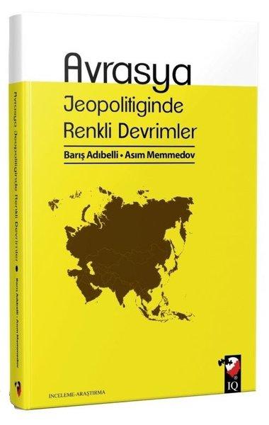 Avrasya Jeopolitiğinde Renkli Devrimler.pdf