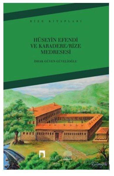 Hüseyin Efendi ve Karadere-Rize Medresesi.pdf