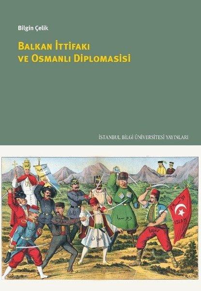 Balkan İttifakı ve Osmanlı Diplomasisi.pdf
