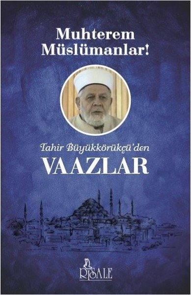 Tahir Büyükkörükçüden Vaazlar.pdf