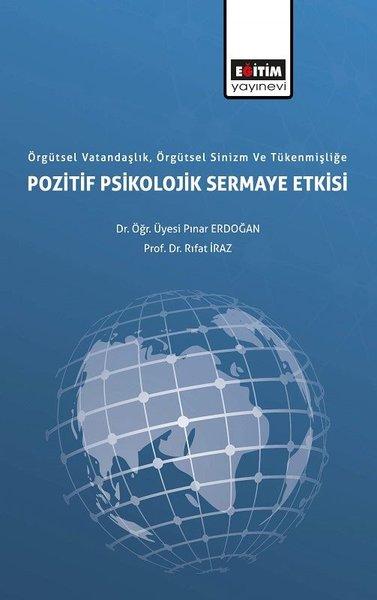 Örgütsel Vatandaşlık Örgütsel Sinizm ve Tükenmişlliğe Pozitif Psikolojik Sermaye Etkisi.pdf