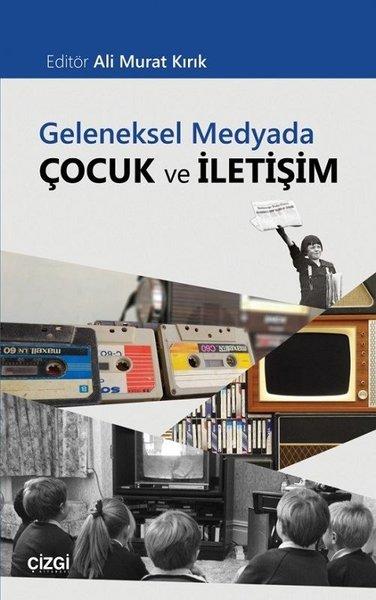 Geleneksel Medyada Çocuk ve İletişim.pdf