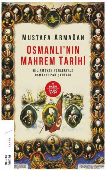 Osmanlının Mahrem Tarihi-Bilinmeyen Yönleriyle Osmanlı Padişahları.pdf