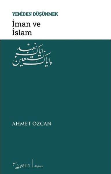 İman ve İslam-Yeniden Düşünmek.pdf