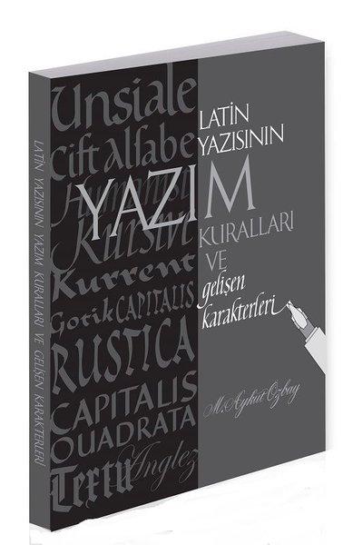 Latin Yazısının Yazım Kuralları ve Gelişen Karakterleri.pdf