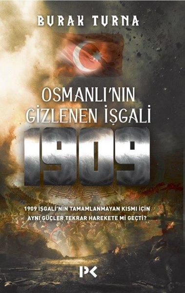 Osmanlının Gizlenen İşgali 1909.pdf