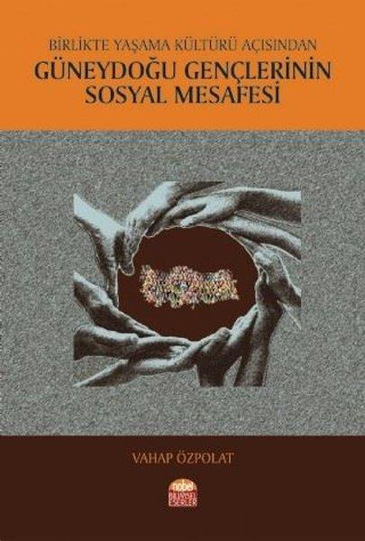 Birlikte Yaşama Kültürü Açısından Güneydoğu Gençlerinin Sosyal Mesafesi.pdf