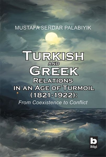 Turkish and Greek Relations in an Age of Turmoil.pdf