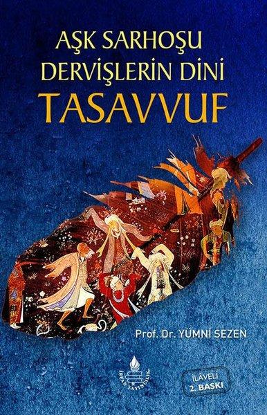 Aşk Sarhoşu Dervişlerin Dini Tasavvuf.pdf
