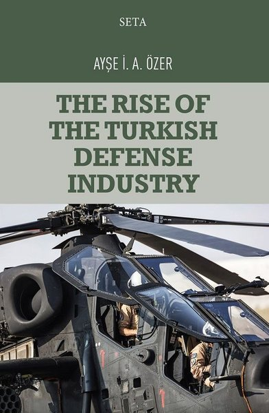 The Rise of the Turkish Defense Industry.pdf