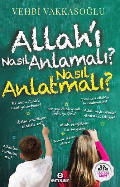 Allahı Nasıl Anlamalı Nasıl Anlatmalı?.pdf