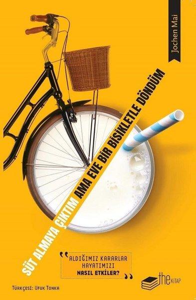 Süt Almaya Çıktım Ama Eve Bir Bisikletle Döndüm.pdf