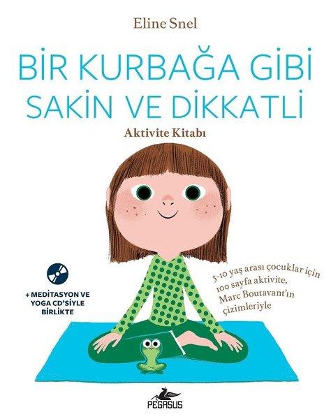 Bir Kurbağa Gibi Sakin ve Dikkatli-Aktivite Kitabı.pdf