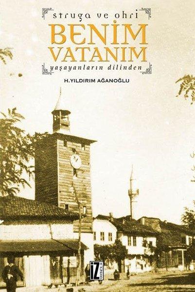 Struga ve Ohri: Benim Vatanım-Yaşayanların Dilinden.pdf