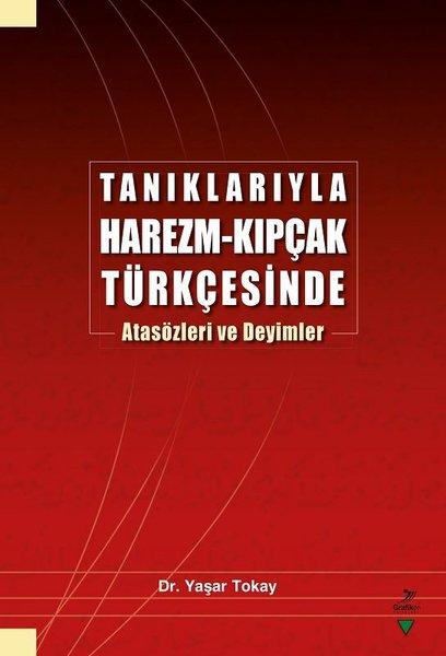 Tanıklarıyla Harezm-Kıpçak Türkçesinde Atasözleri ve Deyimler.pdf