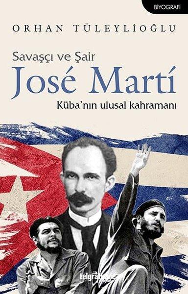 Savaşçı ve Şair Jose Marti-Kübanın Ulusal Kahramanı.pdf