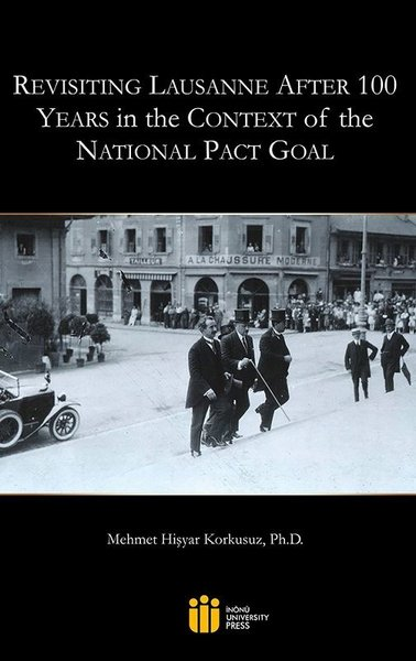Revisting Lausanne After 100 Yeras in the Context the National Pact Goal.pdf