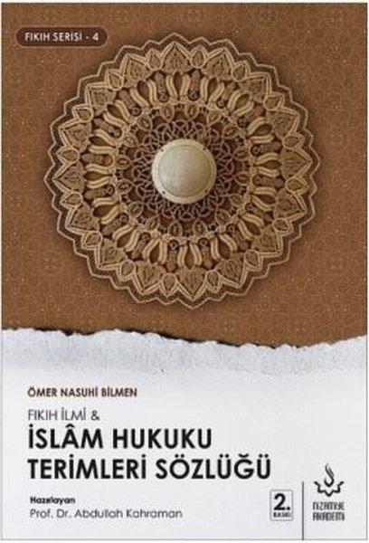 İslam Hukuku Terimleri Sözlüğü-Fıkıh Serisi 4.pdf