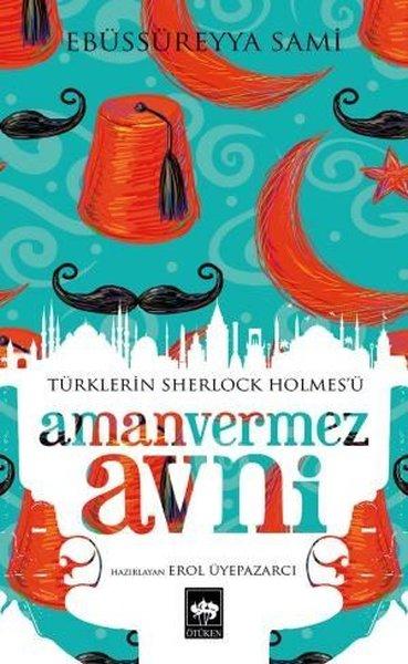 Türklerin Sherlock Holmesü Amanvermez Avni.pdf