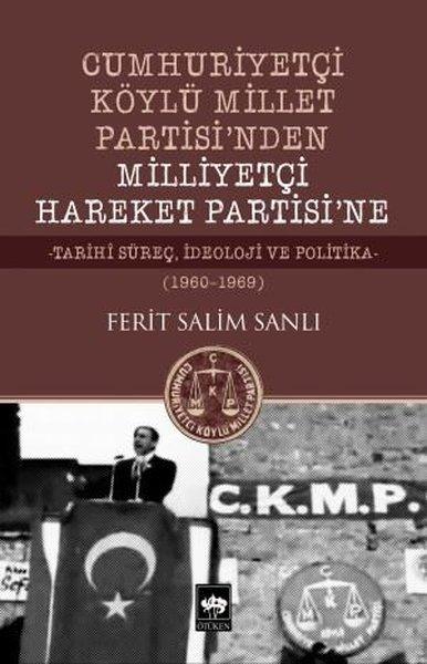 Cumhuriyetçi Köylü Millet Partisinden Milliyetçi Hareket Partisine 1960-1969.pdf