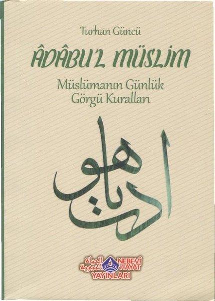 Adabull Müslim-Müslümanın Günlük Görgü Kuralları.pdf