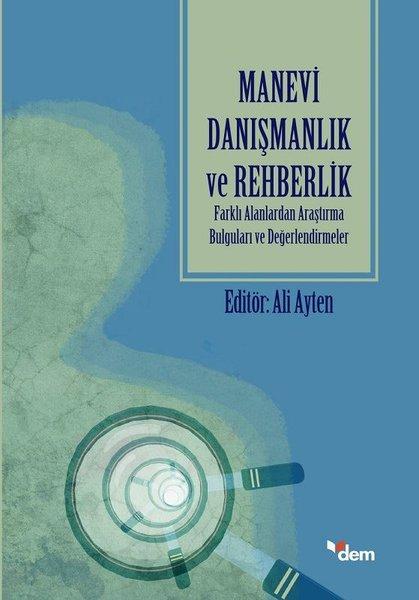 Manevi Danışmanlık ve Rehberlik-Farklı Alanlarda Araştırma Bulguları ve Değerlendirmeler.pdf
