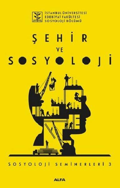 Şehir ve Sosyoloji-Sosyoloji Seminerleri 3.pdf