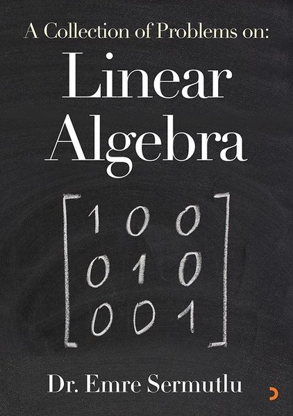 A Collection of Problems: Linear Algebra.pdf