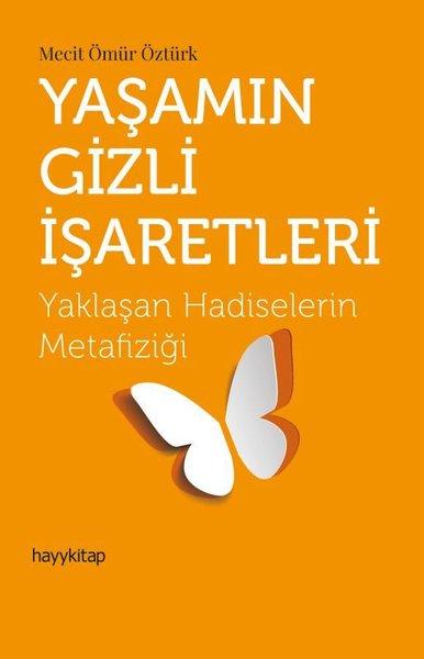 Yaşamın Gizli İşaretleri-Yaklaşan Hadiselerin Metafiziği.pdf
