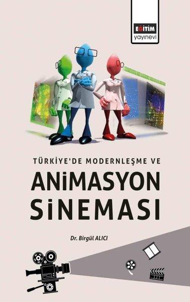 Türkiyede Modernleşme ve Animasyon Sineması.pdf