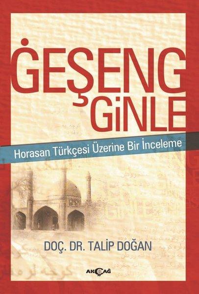 Geşeng Ginle-Horasan Türkçesi Üzerine Bir İnceleme.pdf