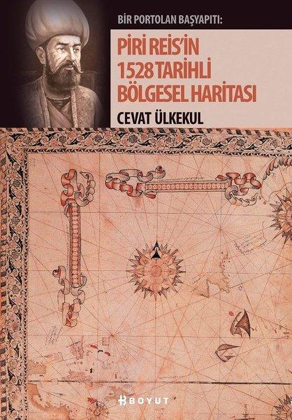 Piri Reisin 1528 Tarihli Bölgesel Haritası.pdf
